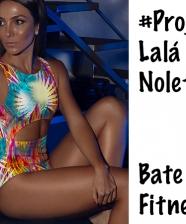 Vlog: #ProjetoLaláNoleto – Bate Papo Fitness